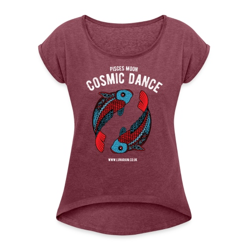 Pisces Moon Women's T-shirt with rolled up sleeves - Women's T-shirt with rolled up sleeves