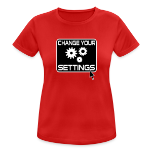 Change Settings Nerd Funktionsshirt - Frauen T-Shirt atmungsaktiv