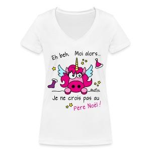 T-shirt col V Licorne - Eh beh, Moi alors je ne crois pas au Père Noël! - T-shirt bio col V Stanley & Stella Femme