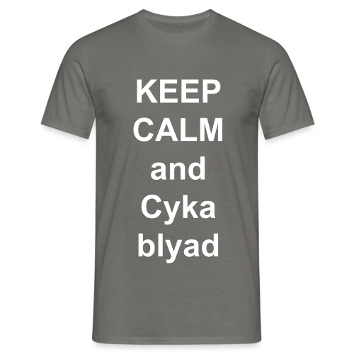 KEEP CALM and CYKA BLYAD tshirt - Männer T-Shirt