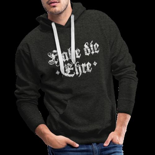 Habe die Ehre (Vintage/Weiß) Hoodie - Männer Premium Hoodie