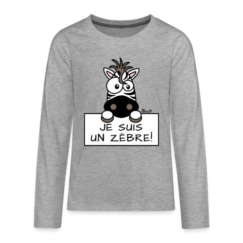 T-shirt manches longues Premium Ado, Je suis un Zèbre - T-shirt manches longues Premium Ado