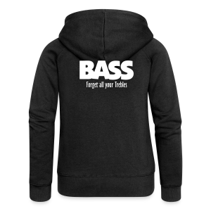 BASS Forget all your Trebles Hoodie - Frauen Premium Kapuzenjacke