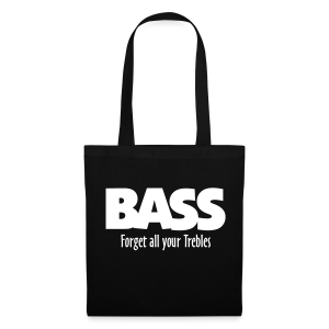 BASS Forget all your Trebles Tasche - Stoffbeutel