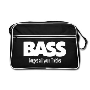 BASS Forget all your Trebles Retro Tasche - Retro Tasche