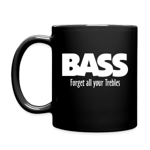 BASS Forget all your Trebles Tasse - Tasse einfarbig