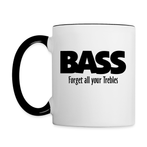 BASS Forget all your Trebles Tasse - Tasse zweifarbig