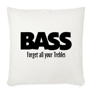 BASS Forget all your Trebles Kissenbezug - Sofakissenbezug 44 x 44 cm