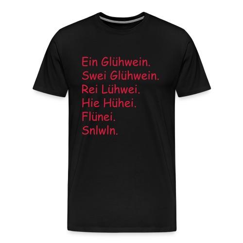 Glühwein - Männer Premium T-Shirt