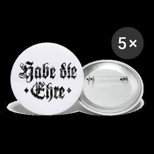 Habe die Ehre (Vintage/Schwarz) Anstecker - Buttons groß 56 mm (5er Pack)