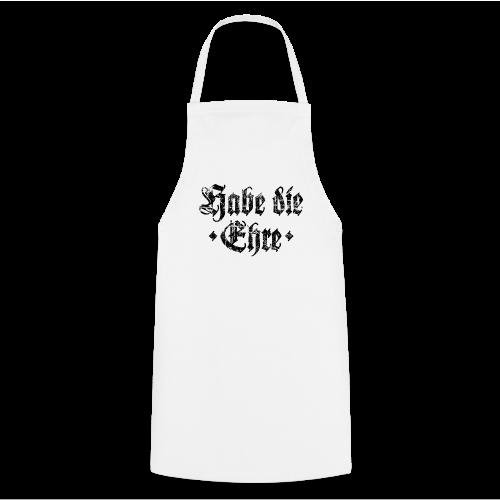 Habe die Ehre (Vintage/Schwarz) Kochschürze - Kochschürze