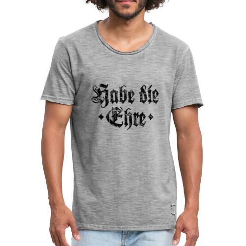Habe die Ehre (Vintage/Schwarz) Vintage T-Shirt - Männer Vintage T-Shirt