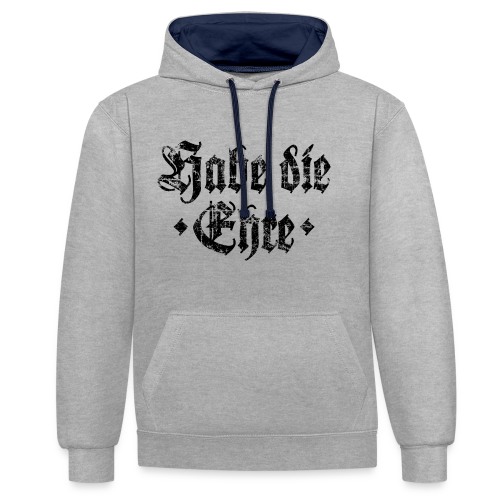 Habe die Ehre (Vintage/Schwarz) Kontrast Hoodie - Kontrast-Hoodie