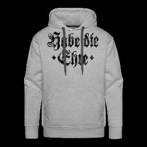 Habe die Ehre (Vintage/Schwarz) Hoodie - Männer Premium Hoodie
