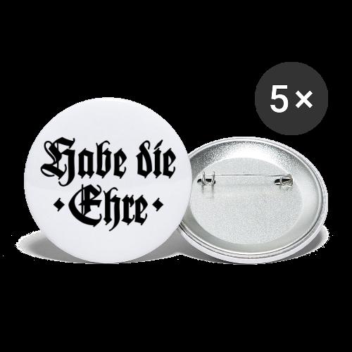 Habe die Ehre Anstecker - Buttons klein 25 mm (5er Pack)