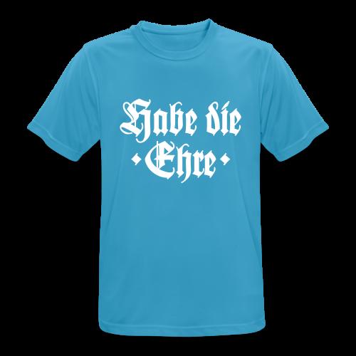 Habe die Ehre Funktionsshirt - Männer T-Shirt atmungsaktiv