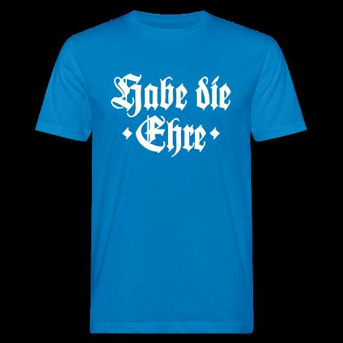 Habe die Ehre Bio T-Shirt - Männer Bio-T-Shirt