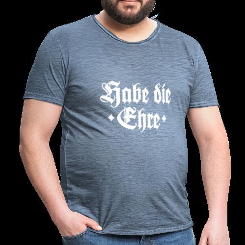 Habe die Ehre Vintage T-Shirt - Männer Vintage T-Shirt