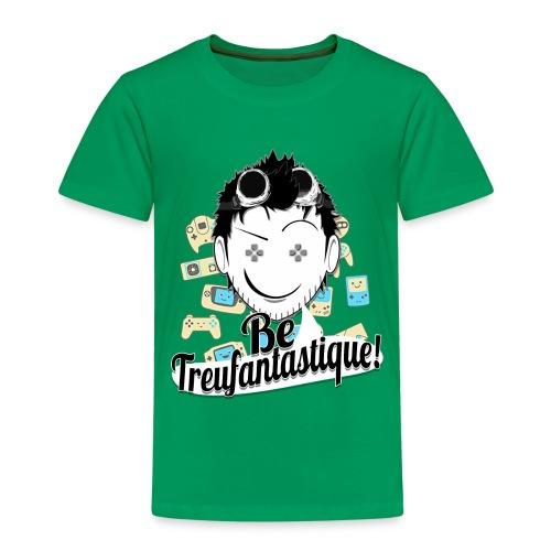 Be Treufantastique!© - Casual ♥♥ ⇨ ☿  - T-shirt Premium Enfant