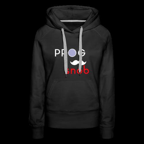 Prog Snob - Hoodie for women - Women's Premium Hoodie