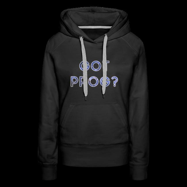 Prog Snob - Got Prog? - Hoodie for women