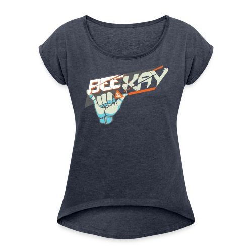 Bee & Kay - Hang Loose Girly Tee - Women's T-Shirt with rolled up sleeves