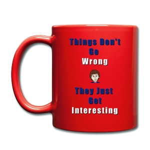 Things Don't Go Wrong Mug - Full Colour Mug