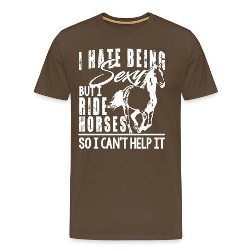 Sexy - ich reite Pferde - Männer Premium T-Shirt
