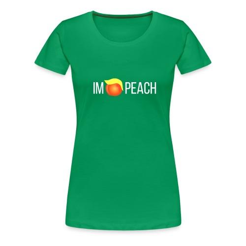 IMPEACH / T-Shirt - Women's Premium T-Shirt