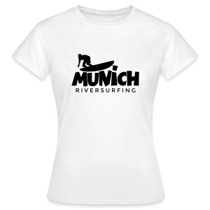 Munich Riversurfing T-Shirt - Frauen T-Shirt