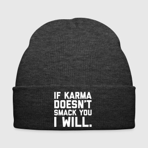 Karma Smack You Funny Quote  Caps & Hats - Winter Hat