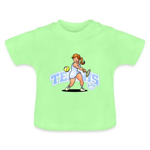 Tennis, Hit'm hard Baby Shirts  - Baby T-Shirt