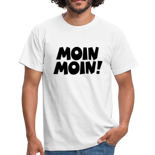 Moin Moin! T-Shirt - Männer T-Shirt