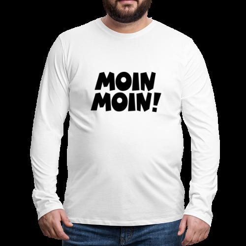 Moin Moin! Langarmshirt - Männer Premium Langarmshirt