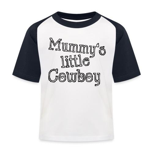 Mummy's little Cowboy - Kinder Baseball T-Shirt