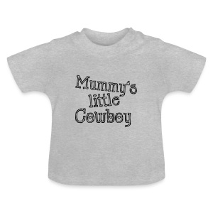 Mummy's little Cowboy - Baby T-Shirt