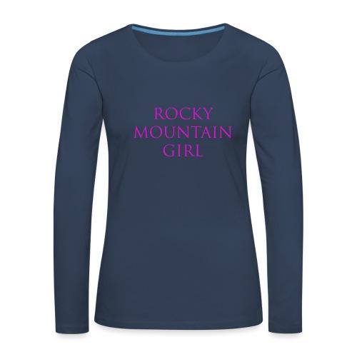 Rocky Mountain Girl Langarmshirt - Frauen Premium Langarmshirt