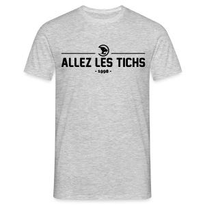 Allez Les Tichs T-Shirt - Men's T-Shirt
