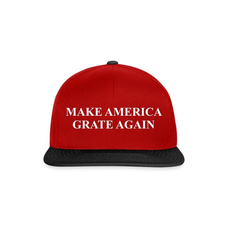 Make America Grate Again - Snapback Cap
