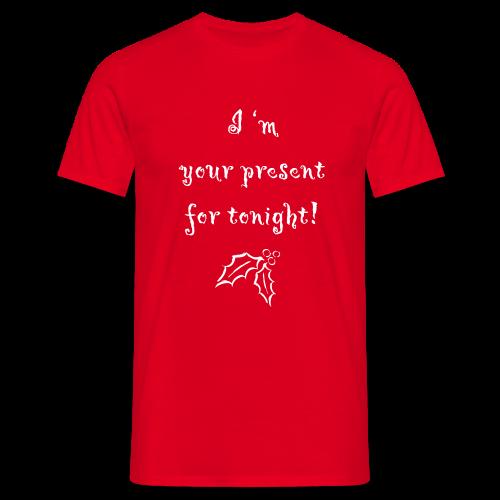 I 'm your present - Men's T-Shirt