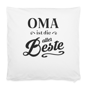 Oma - Kissenbezug 40 x 40 cm