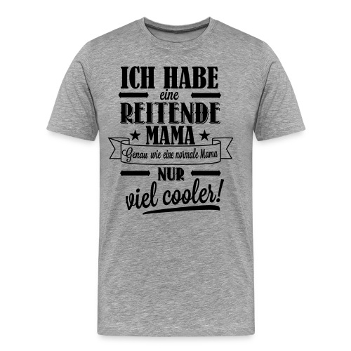 Reitende Mama - Männer Premium T-Shirt