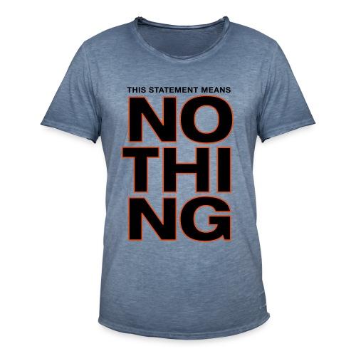 Statement - Männer Vintage T-Shirt