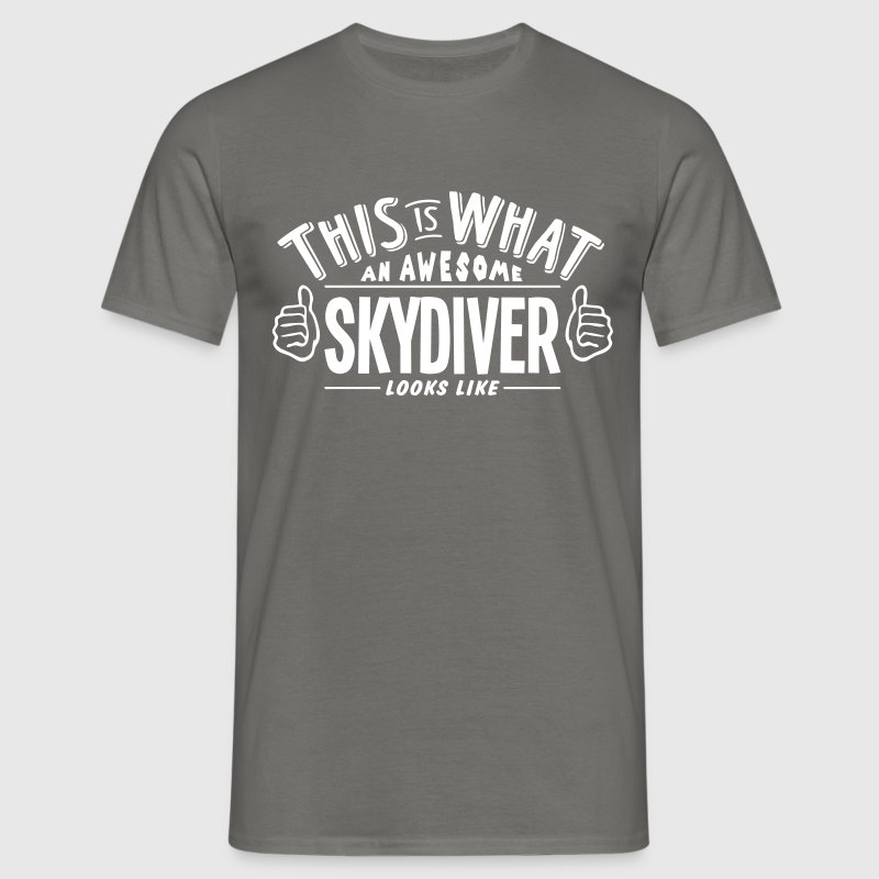 awesome skydiver looks like pro design - Men's T-Shirt