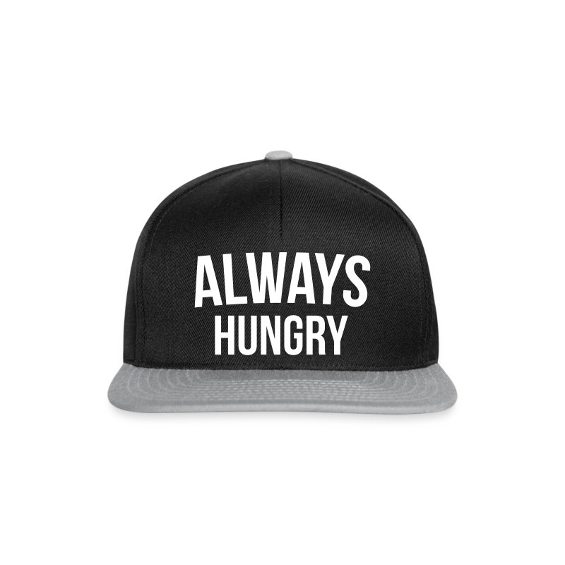 Funny Caps Lock Quote: Always Hungry Funny Quote Snapback Cap