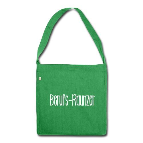 Berufsraunzer - Schultertasche aus Recycling-Material