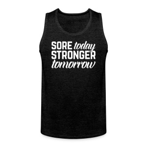 Stronger Tomorrow Gym Quote Sports wear - Men's Premium Tank Top