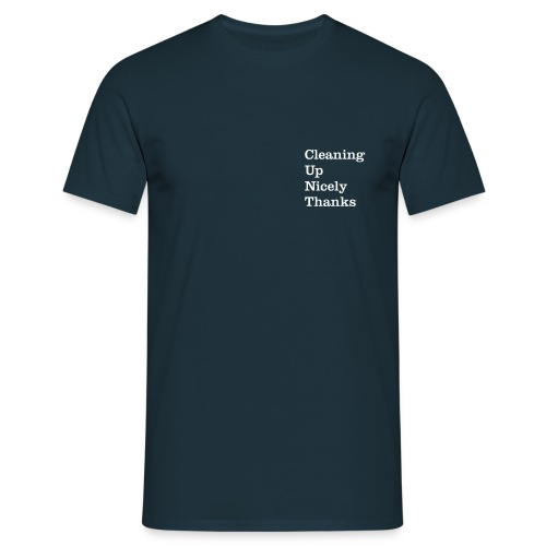 Cleaning Up Nicely - Men's T-Shirt