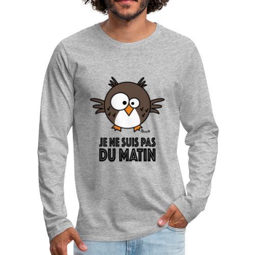 T-shirt ml P Homme Hibou, Je ne suis pas du matin! - T-shirt manches longues Premium Homme