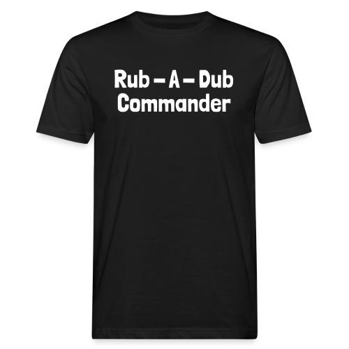 Rub -A -Dub Commander White txt - Männer Bio-T-Shirt
